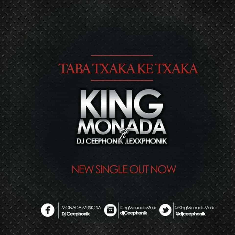 King Monada Taba Txaka Ke Txaka