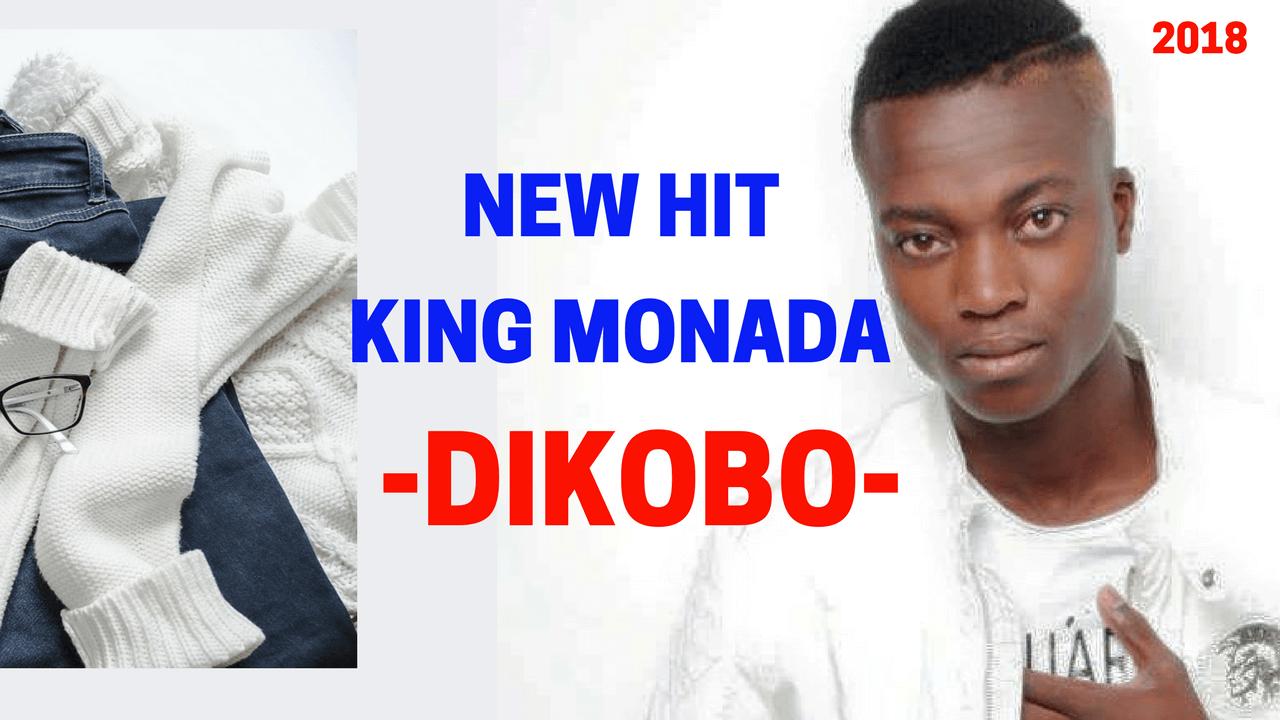 King Monada - Dikobo