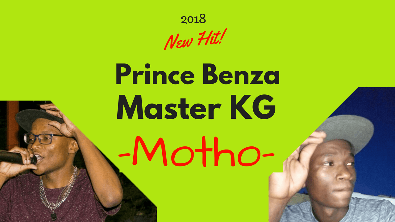 Prince Benza ft Master KG - Motho