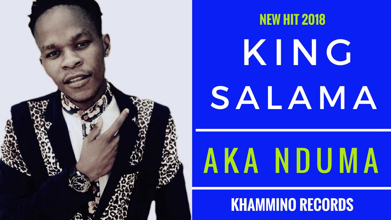 King Salama - Aka Nduma