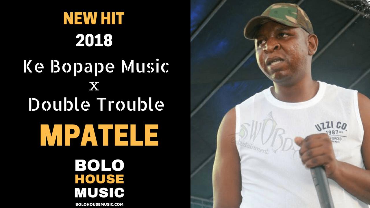 Double Trouble - Mpatele