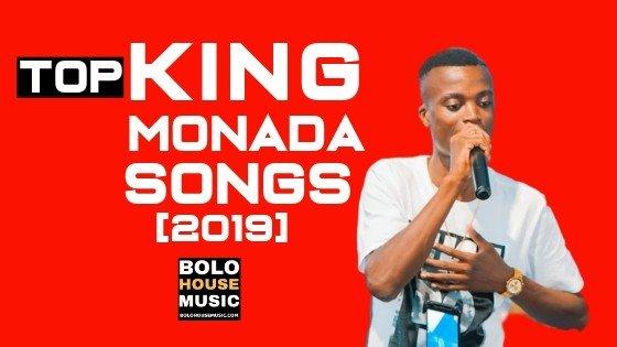 King Monada Songs 2019