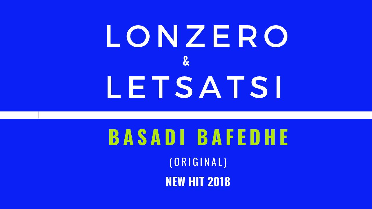 Lonzero x Letsatsi - Basadi Bafedhe