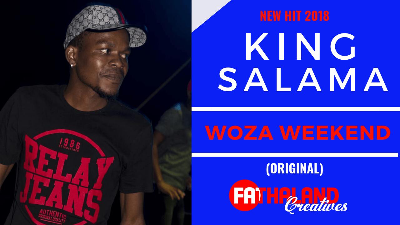 King Salama - Woza Weekend