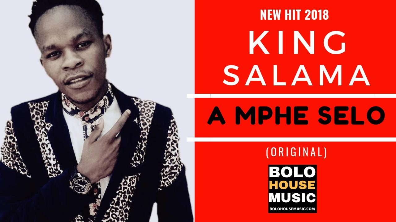 King Salama - A Mphe Selo mp3