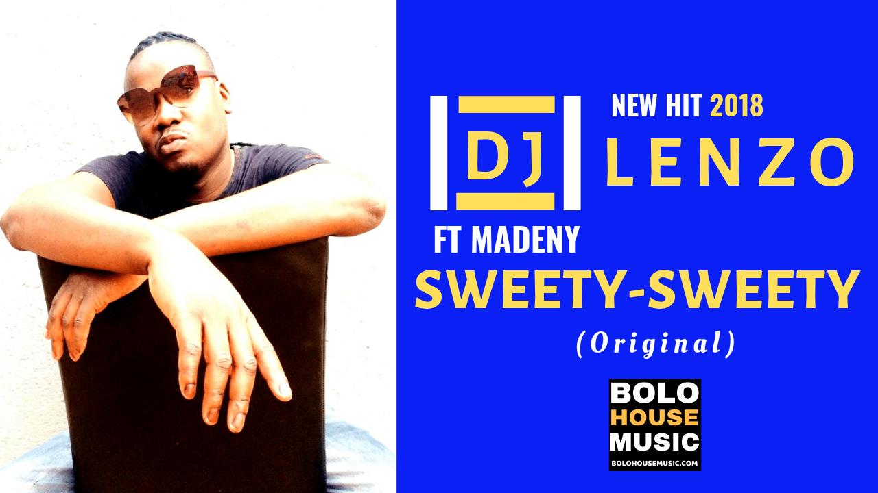 Dj lenzo ft Madeny - Sweety Sweety