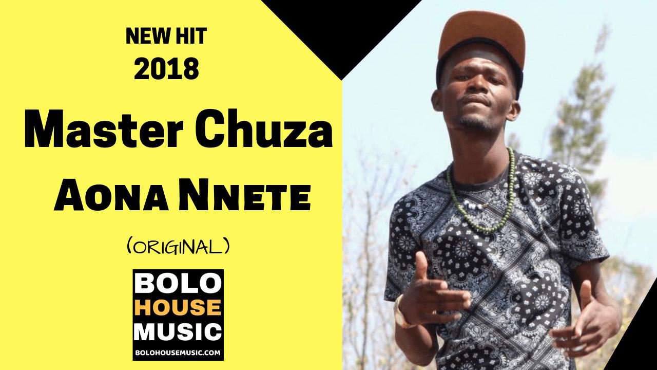 Master Chuza - Aona Nnete