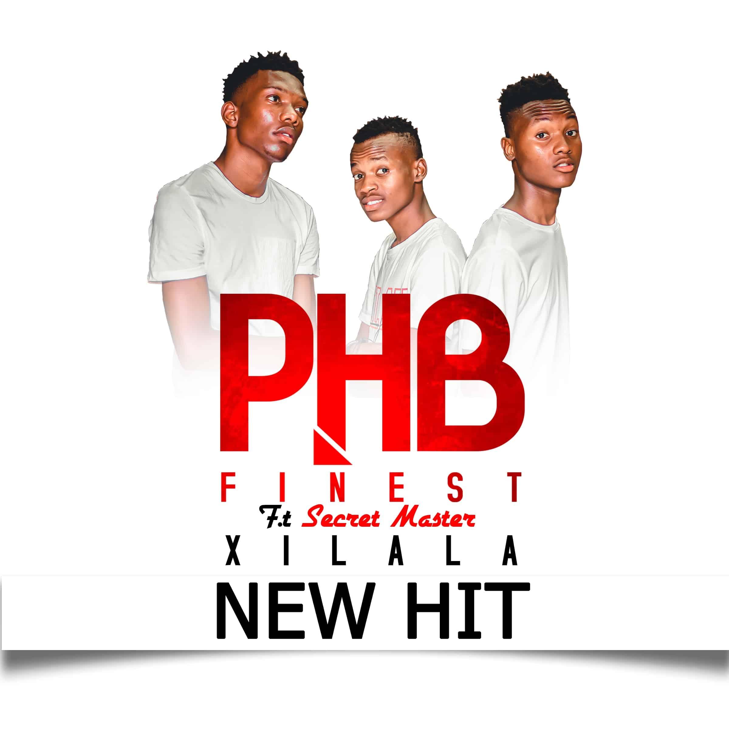 PHB Finest ft Secret Master - Xilala