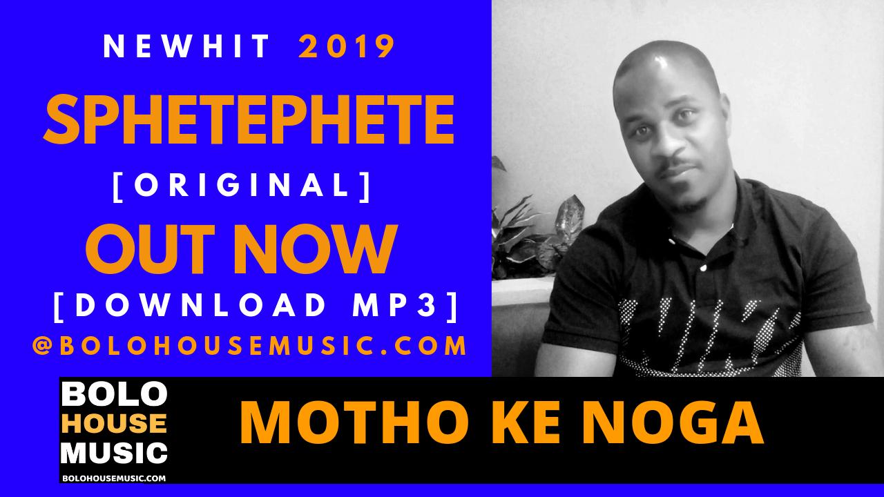 Sphetephete - Motho Ke Noga