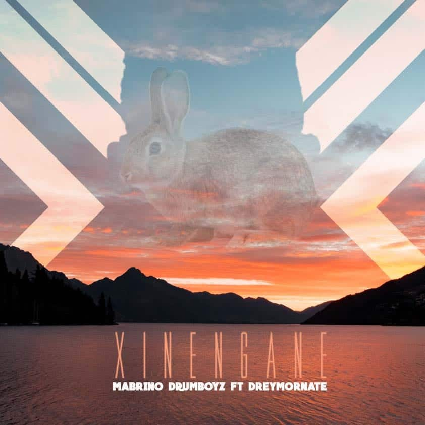 Mabrino Drumboyz - Xinengane