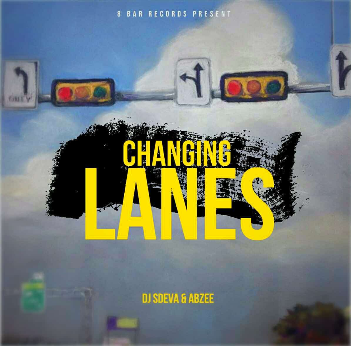 DJ Sdeva ft Abzee Changing Lanes