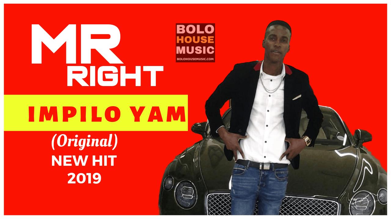 Mr Right - Impilo Yam