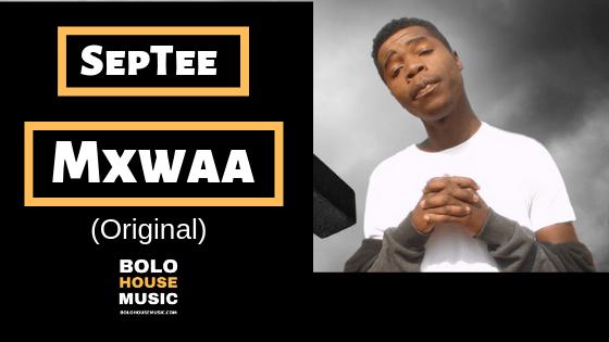 SepTee - Mxwaa