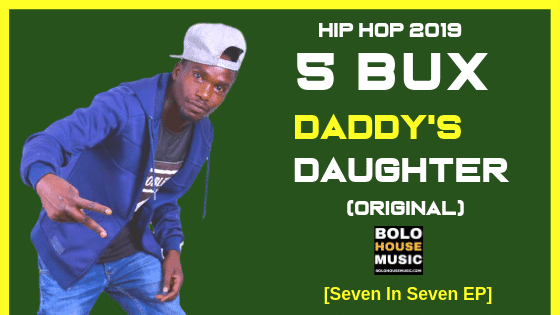 5 Bux - Daddy's Daughter