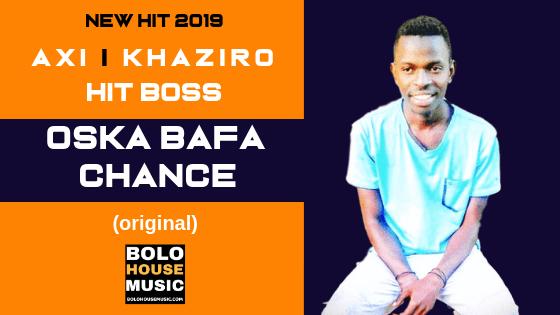 Abi x Khaziro x Hit Boss - Oska Bafa Chance