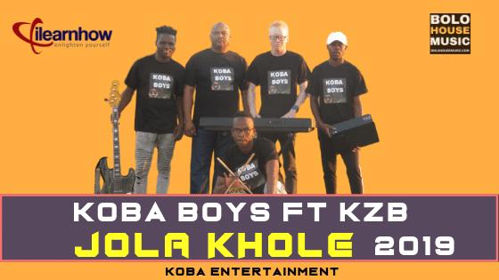 Koba Boys - Re Jola Khole