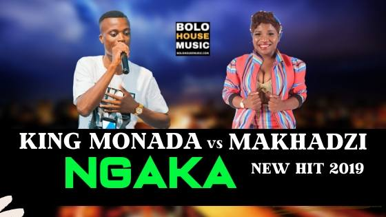 King Monada Ngaka ft Makhadzi
