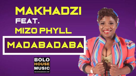 Makhadzi Madabadaba ft Mizo Phyll