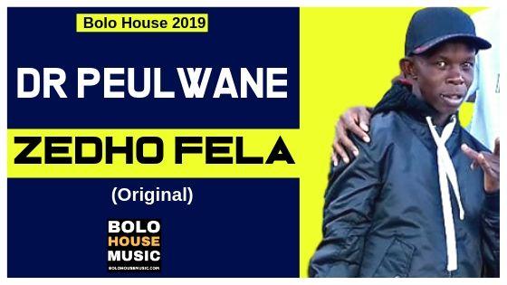 Dr Peulwane - Zedho Fela