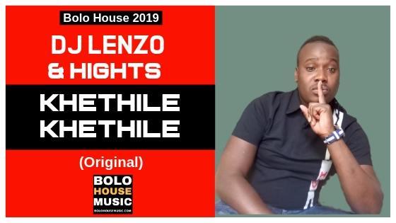 Khethile Khethile - Dj Lenzo ft Hights