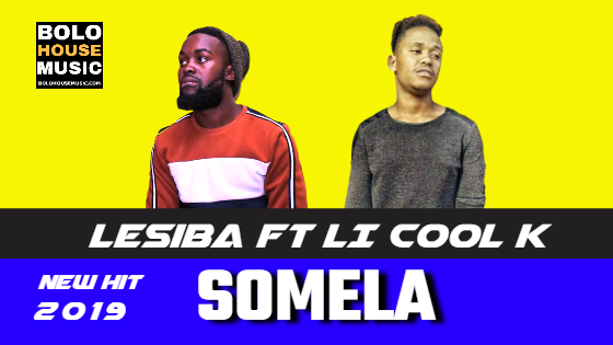 Lesiba - Somela ft LI Cool K