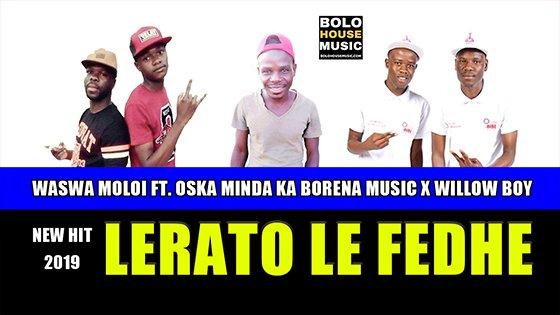 Lerato Le Fedhe - Waswa Moloi