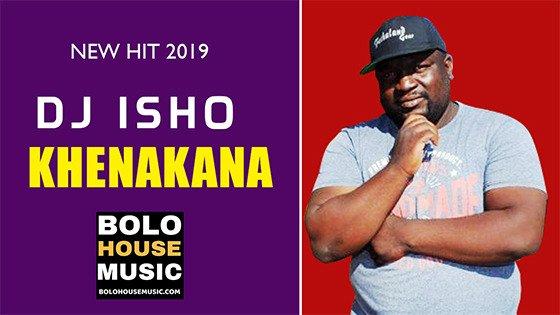DJ Isho - Khenakana
