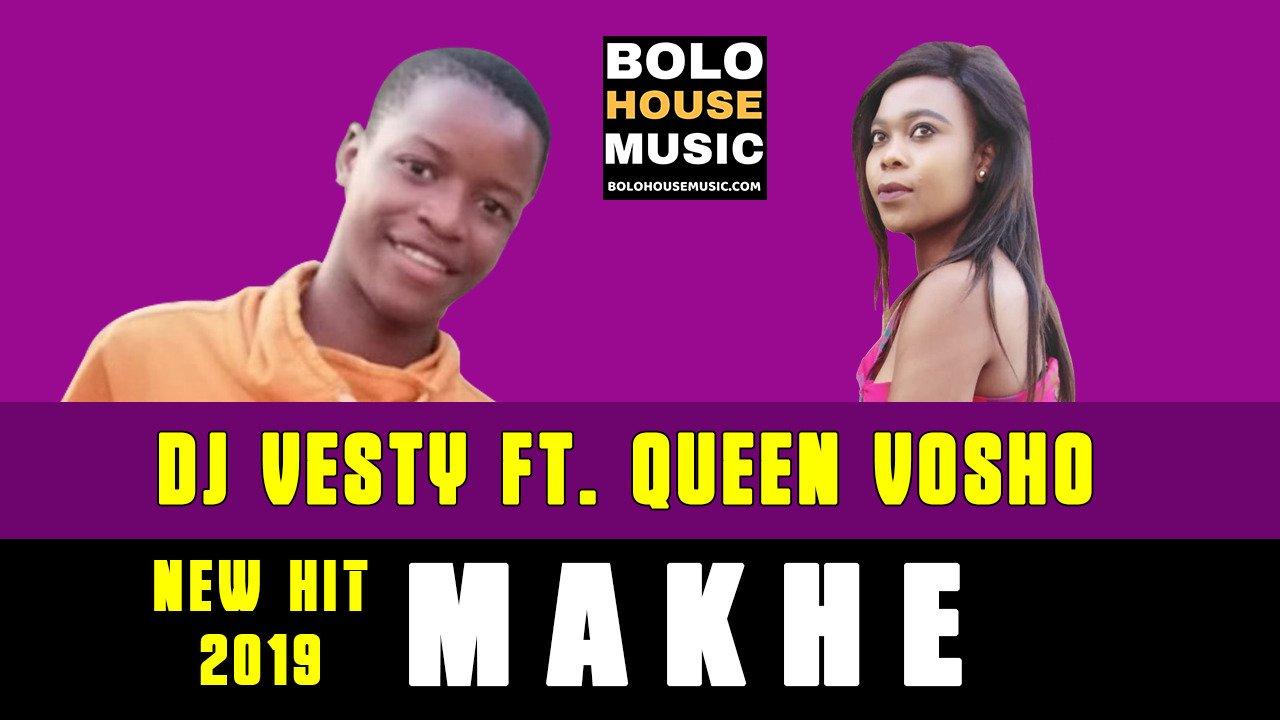DJ Vesty - Makhe ft Queen Vosho