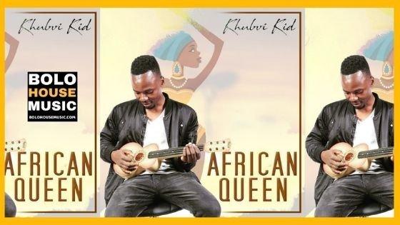 Khubvi KID Percy - African Queen ft Gun-do & RagieboySA
