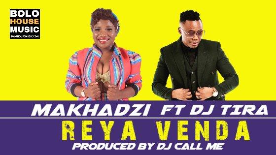 Makhadzi Reya Venda ft Dj Tira