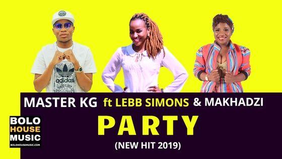 Master KG - Party ft Lebb Simons & Makhadzi
