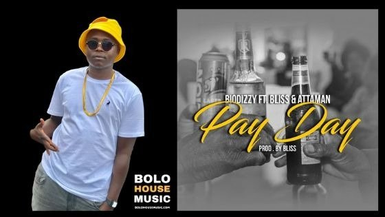 Biodizzy - Pay Day ft Bliss & Attaman