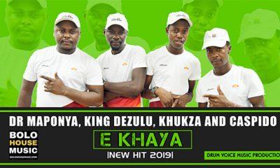 Dr Maponya x King Dezulu x Khukza x Caspido - E khaya