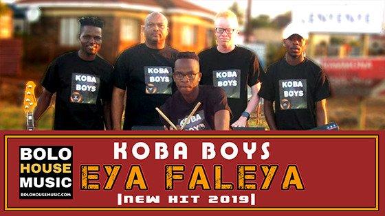 Koba Boys - Eya Faleya