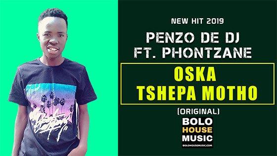 Penzo De DJ - Oska Tshepa Motho ft Phontzane