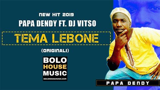 Papa Dendy - Tema Lebone ft Dj Vitso
