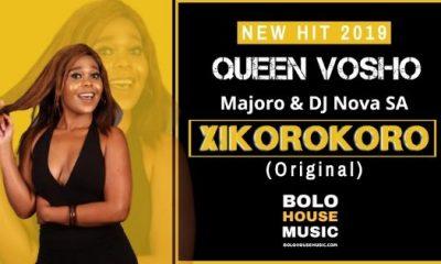 Queen Vosho - Xikorokoro ft Majoro & DJ Nova SA