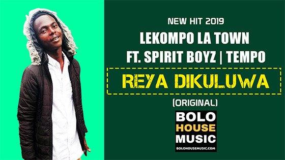 Lekompo la town - Reya Dikuluwa