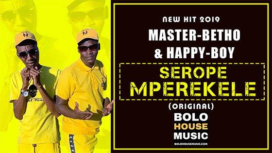 Master Betho & Happy Boy - Serope Mperekele