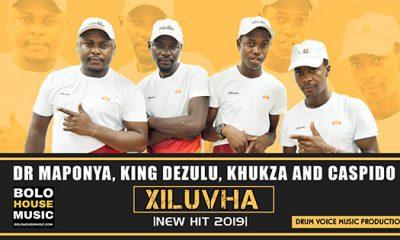 Dr Maponya x King Dezulu x Khukza x Caspido - Xiluvha