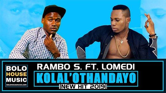 Rambo S - Kolal'Othandayo ft Lomedi