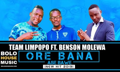Team Limpopo - Ore Bana Ase Bawe ft Benson Molewa