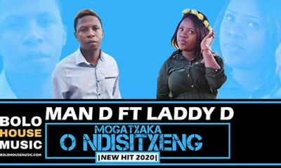Man D - Mogatxaka O Ndisitxeng ft Laddy D