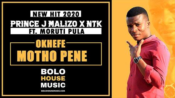 Prince J Malizo x NTK - Okhefe Motho Pene Ft Moruti Pula