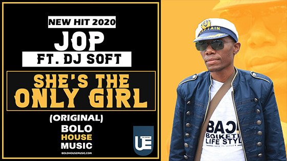 JOP - She's The Only Girl ft DJ Soft