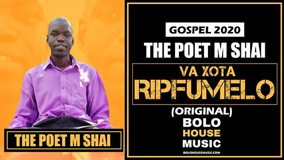 The Poet M Shai - Va Xota Ripfumelo