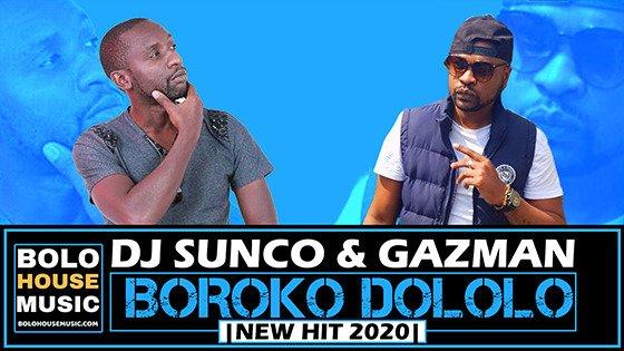 DJ Sunco & Gazman - Boroko Dololo