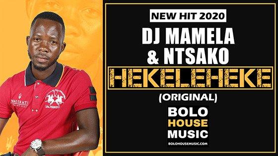 DJ Mamela x Ntsako - Hekeleheke
