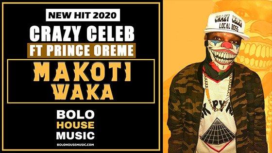 Crazy Celeb - Makoti Waka ft Prince Oreme