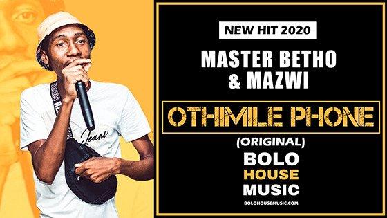 Master Betho & Mazwi - Othimile Phone